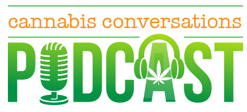 Cannabis Conversations Podcast